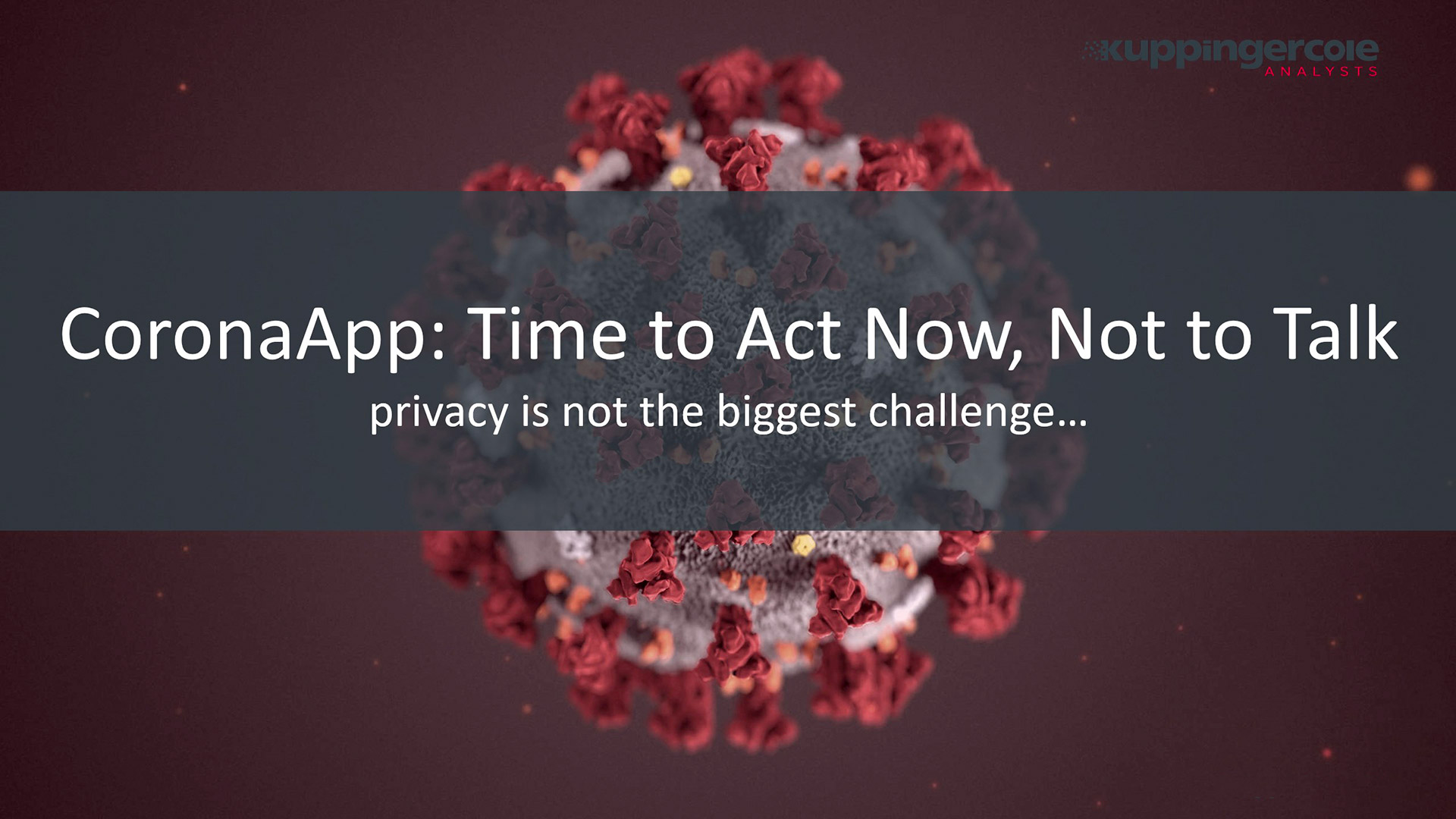 CoronaApp: Time to Act Now, Not to Talk