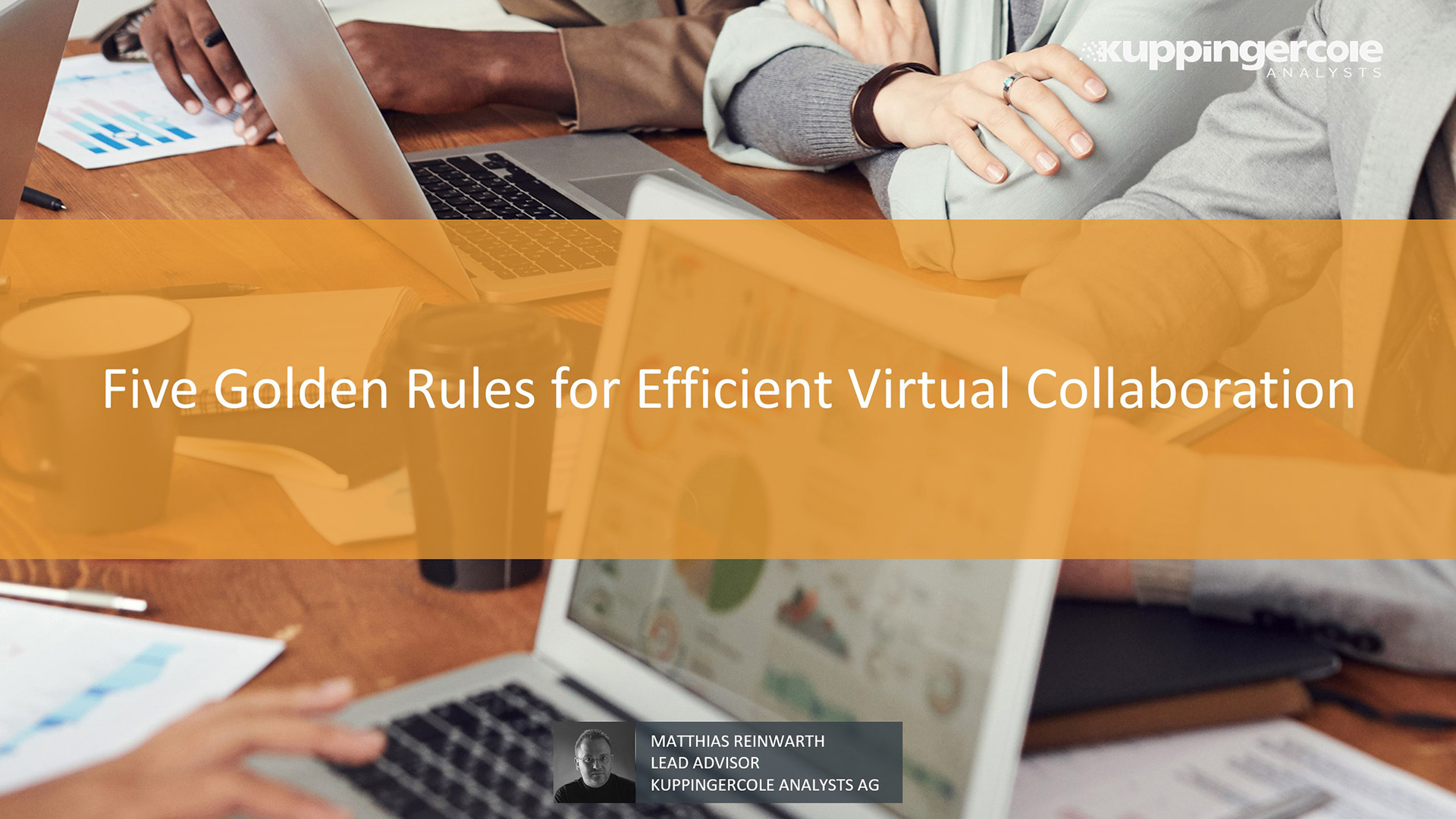 Five Golden Rules for Efficient Virtual Collaboration