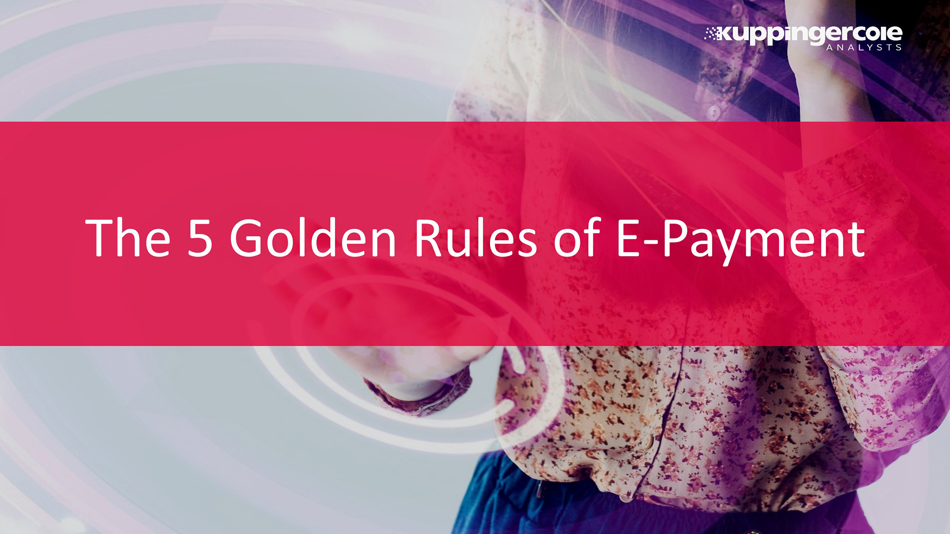 The 5 Golden Rules of E-Payment