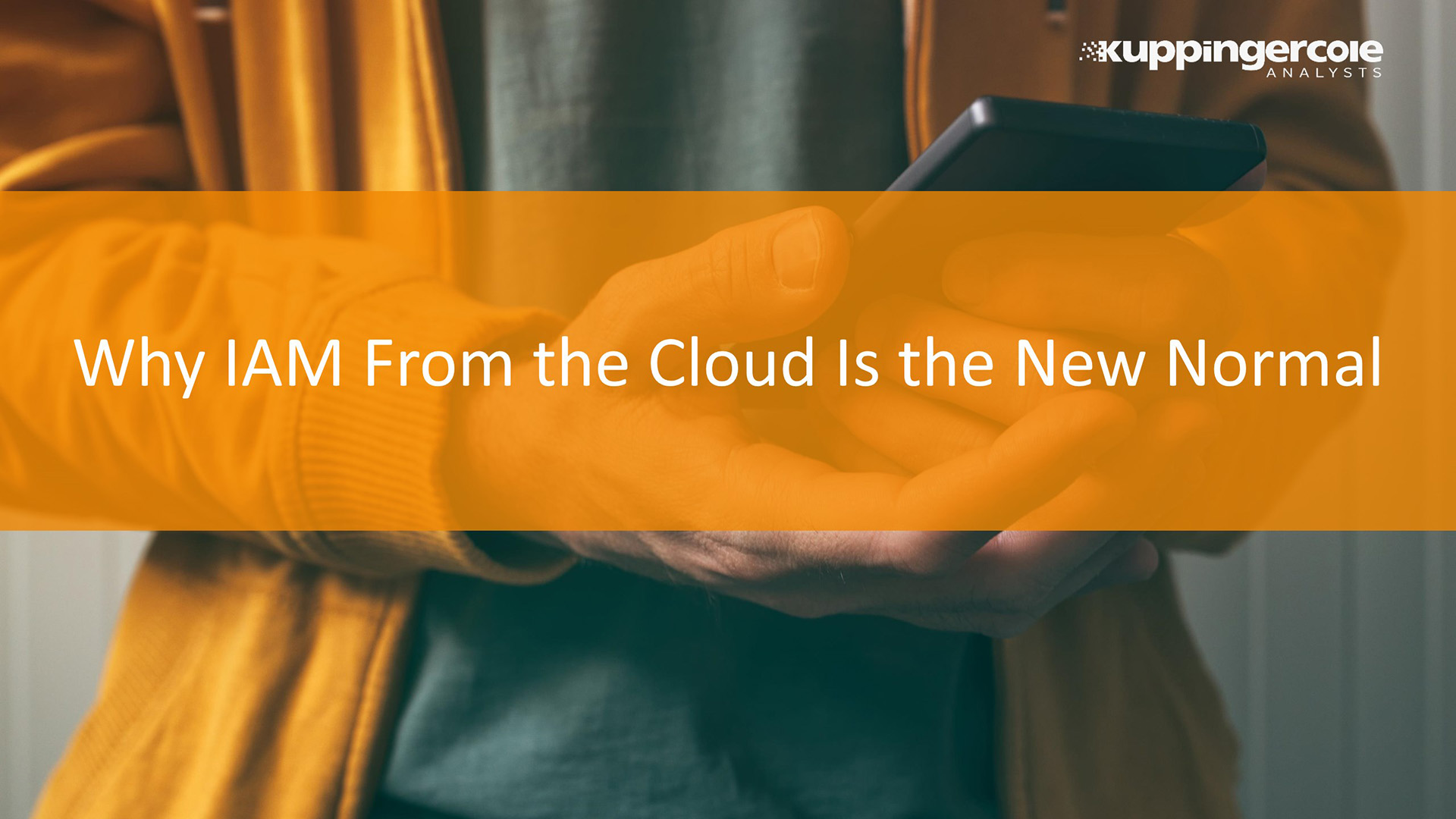 Why IAM From the Cloud is the New Normal