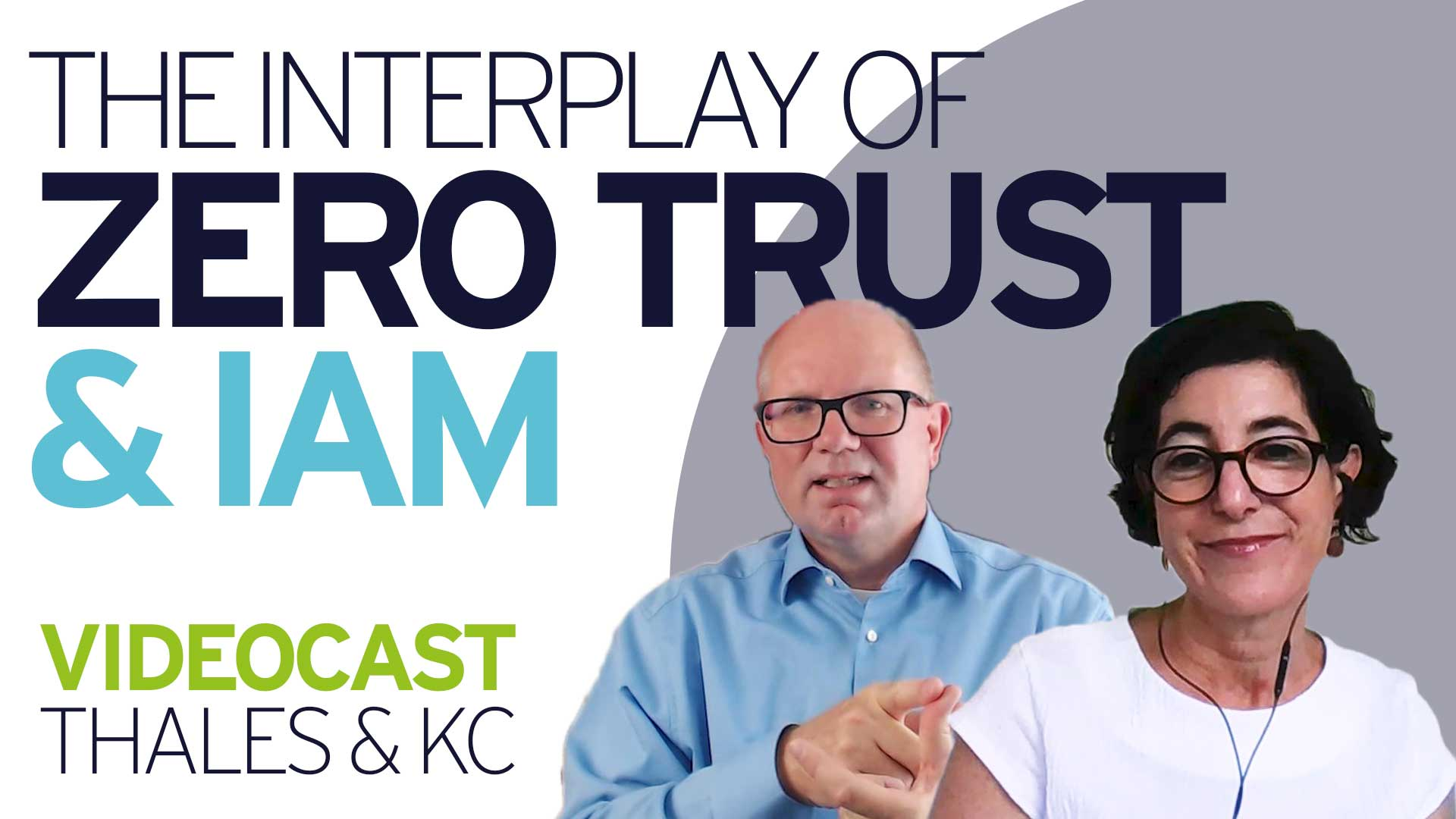 The Interplay between Zero Trust and IAM